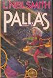 Pallas, L. Neil Smith, 0312856768