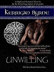 Unwilling: MacLauchlans #2 (Highland Historical)