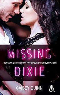Neon Dreams, tome 3 : Missing Dixie par Quinn