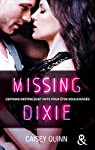 Neon Dreams, tome 3 : Missing Dixie par Quinn