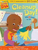 Little Bill: Cleanup Day! (Board Book)
