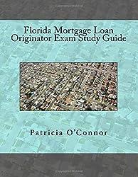 Florida Mortgage Loan Originator Exam Study Guide