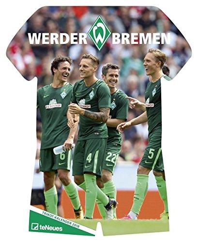 Werder Bremen Kalender 2018 - Fussballkalender, Trikotkalender, Fankalender - 34 x 42 cm
