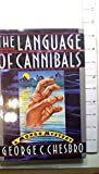 The Language of Cannibals: A Mongo Mystery