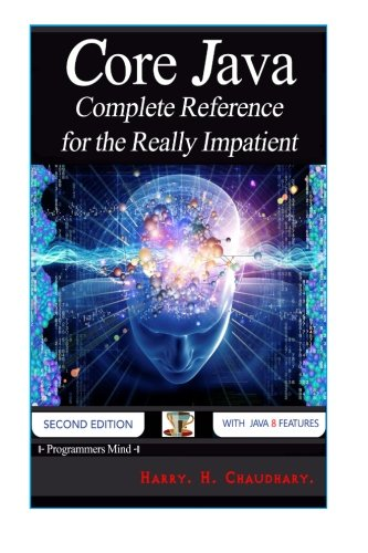 Core Java: Complete Reference for the Really Impatient. by CreateSpace Independent Publishing Platform