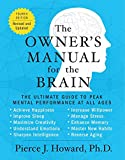 The Owner's Manual for the Brain (4th Edition): The Ultimate Guide to Peak Mental Performance at All Ages Reviews