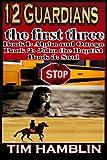 12 Guardians the First Three - Books1-3, Tim Hamblin, 1492116998