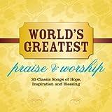 Worlds Greatest Praises & Worship