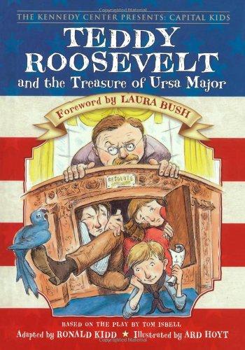 (Teddy Roosevelt and the Treasure of Ursa Major (Kennedy Center Presents: Capital Kids))