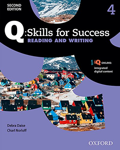 Q: Skills for Success Reading and Writing 2E Level 4 Student Book