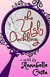 The Ugly Duckling by Annabelle Costa