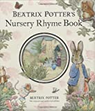 Beatrix Potter's Nursery Rhyme Book R/I (Peter Rabbit)