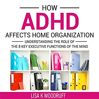 Amazon how adhd affects home organization understanding the enter your mobile number or email address below and well send you a link to download the free kindle app then you can start reading kindle books on your solutioingenieria Images