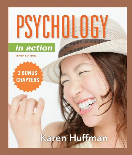 PSYCHOLOGY IN ACTION+2 BONUS CHAPTERS