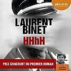 HHhH | Livre audio Auteur(s) : Laurent Binet Narrateur(s) : Emmanuel Dekoninck