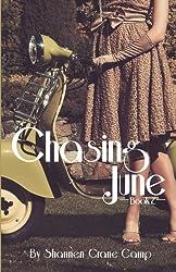 Chasing June (The June Series) (Volume 2)