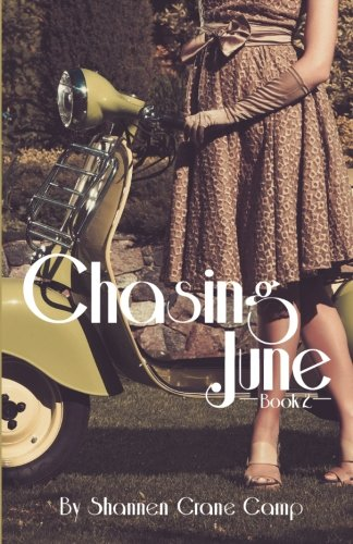Chasing June (The June Series) (Volume 2) PDF