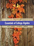 Essentials of College Algebra with Integrated Review Plus MML Student Access Card and Sticker, Lial, Margaret L. and Hornsby, John E., 032197459X