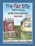 The Far Side Trouble Brewing: 2005 Desk Calendar