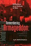 Remembering Armageddon, R. Bedford Watkins, 1893385035