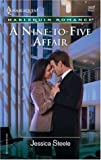 A Nine-to-Five Affair, Jessica Steele, 0373039034