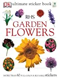 img - for RHS Garden Flowers Ultimate Sticker Book (Ultimate Stickers) book / textbook / text book