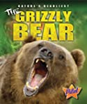 The Grizzly Bear (Nature's Deadliest)