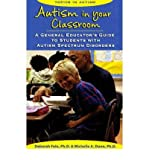 [Autism in Your Classroom: A General Educator's Guide to Students with Autism Spectrum Disorders] (By: Deborah Fein) [published: December, 2007]