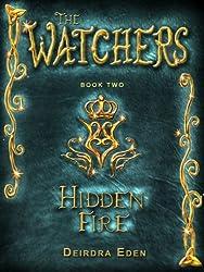 Hidden Fire (The Watchers Book 2)
