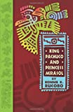 King Pachuco and Princess Mirasol, Bonnie K. Rucobo, 0977993361