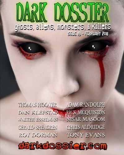 Dark Dossier #19: The Magazine of Ghosts, Aliens, Monsters, & Killers!
