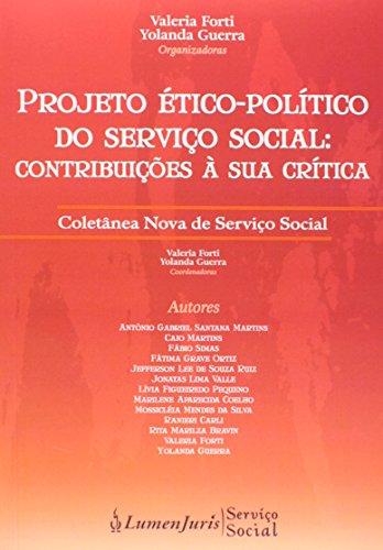 Projeto Ético-Político do Serviço Social - Contribuições À Sua Crítica