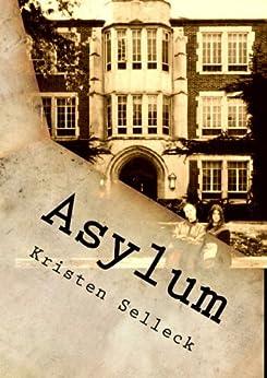Asylum (The Birch Harbor Series Book 1) by [Selleck, Kristen]