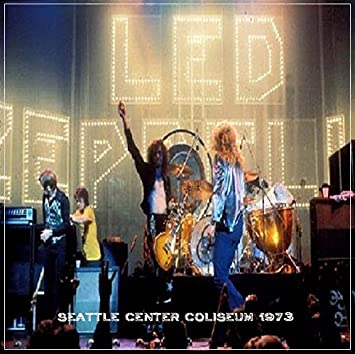 Led Zeppelin - Seattle Center Coliseum 1973 Live, Limited Collector's  Edition, Authorized bootleg, Import, Original recording reissued