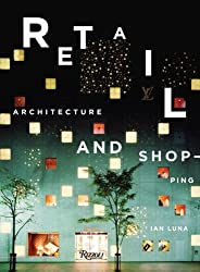 Retail: Architecture & Shopping