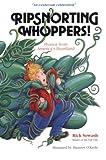 Ripsnorting Whoppers!, Rick Sowash, 0911861084