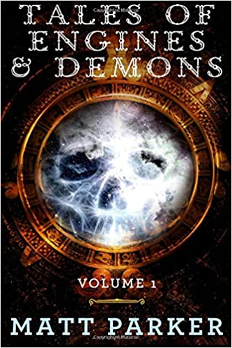 Tales of Engines & Demons: Volume 1: Amazon.es: Mr Matt ...