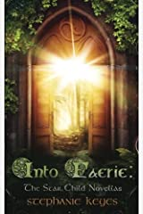 Into Faerie: The Star Child Novellas Paperback
