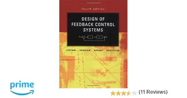 Design Of Feedback Control Systems By Stefani Th Edition
