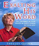 Exalting His Word, Shelley Quinn, 0816321477
