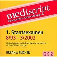 Mediscript, Kommentierte Examensfragen, GK 2, CD-ROMs : 1. Staatsexamen 8/93-3/2002, 1 CD-ROM Alle Originalfragen ausführlich und präzise kommentiert, mit den offiziellen Lösungen. Für Windows 95/98/NT/2000/ME/XP