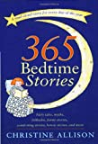 365 Bedtime Stories, Christine Allison and Victoria Roberts, 0767900960