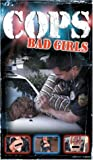 Cops - Bad Girls [VHS]