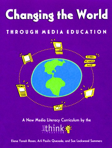 Changing the World through Media Education (Developing Minds)