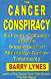 The Cancer Conspiracy, Barry Lynes, 1885273126