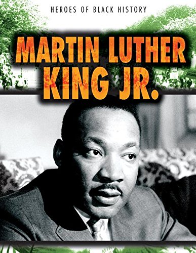 Martin Luther King Jr. (Heroes of Black History) ebook