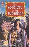 La sorcière et le wombat par Cushman