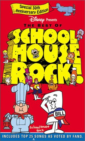 The Best of Schoolhouse Rock! - 30th Anniversary Edition ()