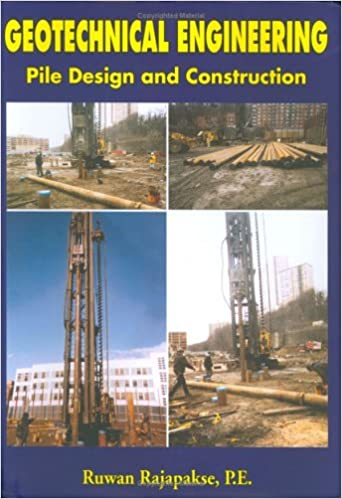 Geotechnical Engineering, Pile Design and Construction Guide: P e