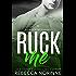 Ruck Me (Dublin Rugby #2) (Dublin Rugby Romance)